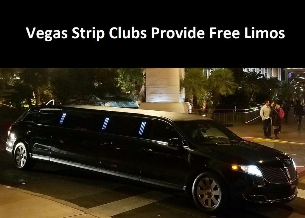 Vegas Strip Clubs Provide Free Limos