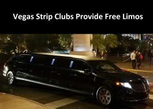 Vegas Strip Clubs Provide Free Limos